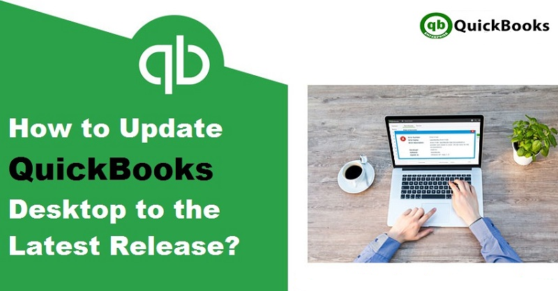 How To Update Quickbooks? Get Latest Tools and Features